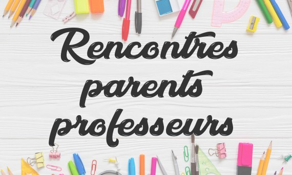 Rencontre parents-professeurs